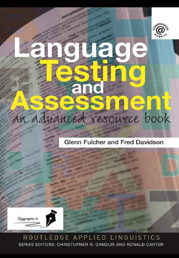 دانلود کتاب آزمون سازی و ارزشیابی Language Testing and Assessment