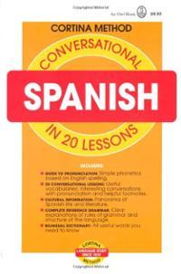 دانلود کتاب آموزش اسپانیایی محاوره ای در ۲۰ درس Conversational Spanish in 20 Lessons