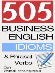 کتاب ۵۰۵ اصطلاح و عبارت های فعلی در انگلیسی تجاری