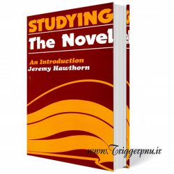 کتاب ادبی درآمدی بر شناخت رمان Studying the Novel:An Introduction