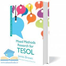 کتاب Mixed Methods Research for TESOL