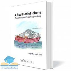 کتاب آموزش اصطلاحات A Boatload of Idioms