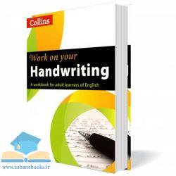 کتاب آموزش دست خط Work on Your Handwriting