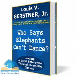 کتاب Who Says Elephants Can't Dance