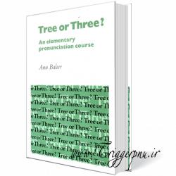 کتاب آموزش تلفظ Tree or Three