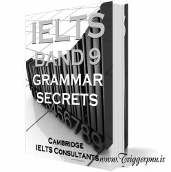 کتاب رموز گرامر آیلتس با نمره ۹  IELTS Band 9 Grammar Secrets