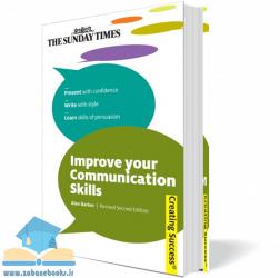 کتاب بهبود مهارتهای ارتباطی Improve your Communication Skills