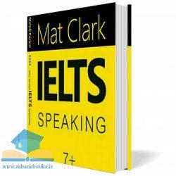کتاب آموزش گفتار  IELTS Speaking-Mat Clark